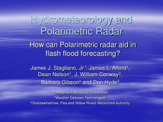 Hydrometeorology and Polarimetric Radar