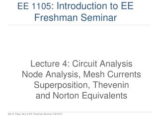 EE 1105 : Introduction to EE Freshman Seminar
