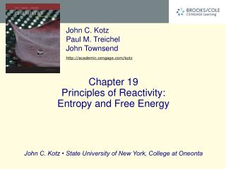 Chapter 19 Principles of Reactivity:  Entropy and Free Energy
