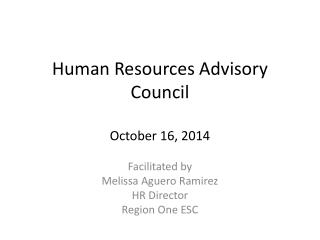 Human Resources Advisory Council October 16, 2014
