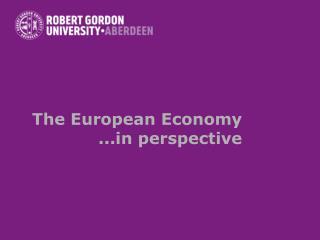 The European Economy .. perspective
