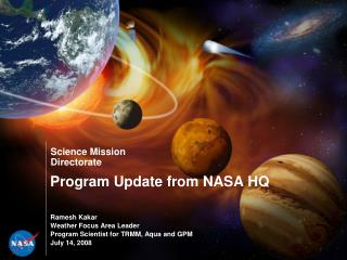 Program Update from NASA HQ