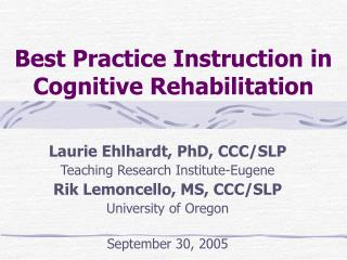 Best Practice Instruction in Cognitive Rehabilitation