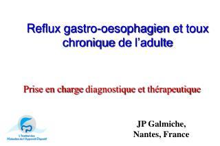 Reflux gastro- oesophagien  et  toux chronique  de  l'adulte