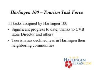 Harlingen 100 � Tourism Task Force