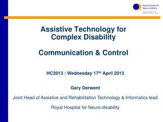 Assistive Technology for  Complex Disability Communication & Control