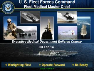 U. S. Fleet Forces Command Fleet Medical Master Chief