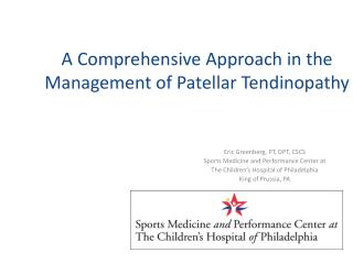 A Comprehensive Approach in the Management of Patellar Tendinopathy
