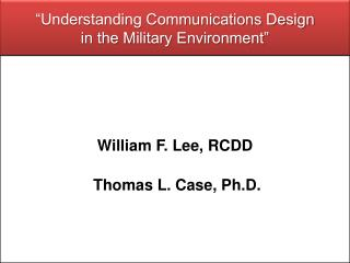 """Understanding Communications Design in the Military Environment"""