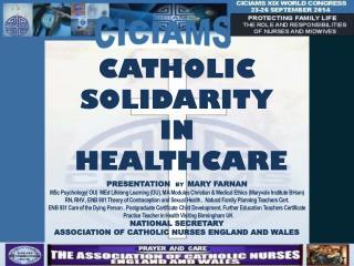 CATHOLIC SOLIDARITY IN  HEALTHCARE