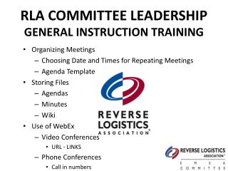 RLA COMMITTEE LEADERSHIP GENERAL INSTRUCTION TRAINING
