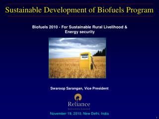 Sustainable Development of Biofuels Program