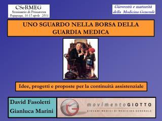 David Fasoletti Gianluca Marini