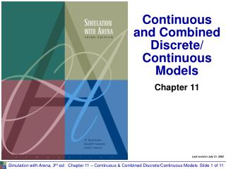 Continuous and Combined Discrete/ Continuous Models