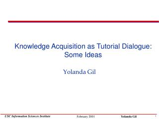 Knowledge Acquisition as Tutorial Dialogue: Some Ideas