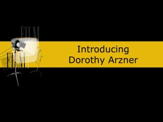 Introducing  Dorothy Arzner