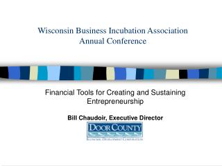 Wisconsin Business Incubation Association Annual Conference