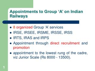 Appointments to Group �A� on Indian Railways