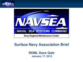 Surface Navy Association Brief RDML Dave Gale  January 17, 2013