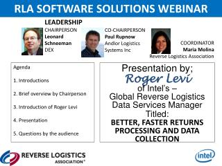 Presentation by; Roger  Levi  o f Intel's – Global  Reverse Logistics Data Services Manager