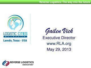 Gailen Vick Executive  Director RLA May 29, 2013