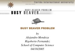 BUSY BEAVER PROBLEM