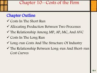 Chapter 10--Costs of the Firm