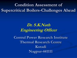 Condition Assessment of  Supercritical Boilers-Challenges Ahead