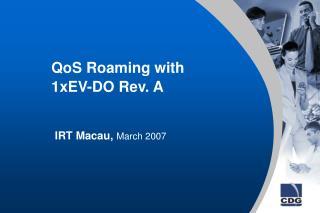 QoS Roaming with 1xEV-DO Rev. A