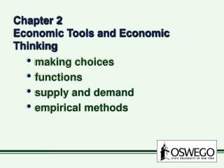 Chapter 2 Economic Tools and Economic Thinking