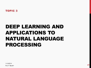 Deep learning and applications to Natural language processing
