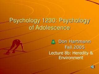 Psychology 1230: Psychology of Adolescence