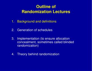 Outline of Randomization Lectures