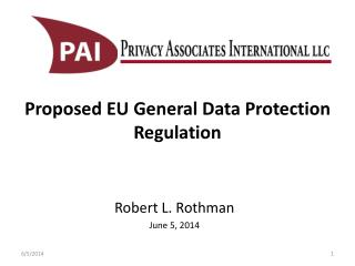 Proposed EU General Data Protection Regulation