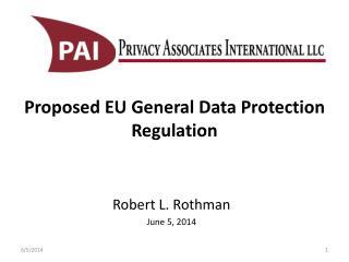 Proposed EU General Data Protection Regulation