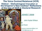 The Voice Centred Relational VCR Method   Methodological Innovation or the Emperor s New Clothes Reflections of the Use