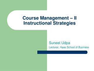 Course Management   II Instructional Strategies
