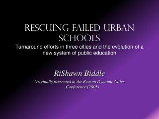 RiShawn Biddle Originally presented at the Reason Dynamic Cities Conference (2005)