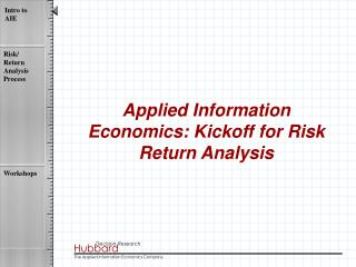 Applied Information Economics: Kickoff for Risk Return Analysis