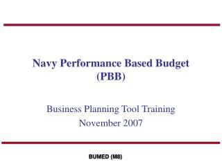 Navy Performance Based Budget (PBB)