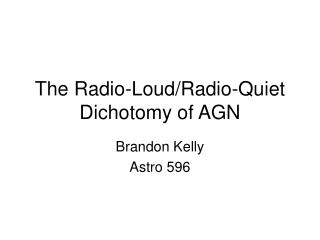 The Radio-Loud/Radio-Quiet Dichotomy of AGN