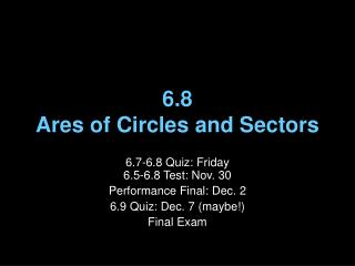 6.8  Ares of Circles and Sectors