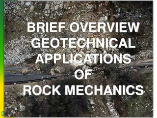 BRIEF OVERVIEW GEOTECHNICAL APPLICATIONS OF ROCK MECHANICS