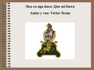 Autor y voz: V�ctor Ter�n