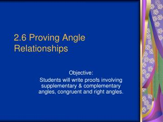 2.6 Proving Angle Relationships