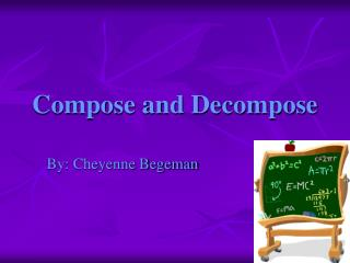 Compose and Decompose