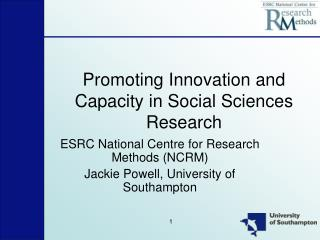 Promoting Innovation and Capacity in Social Sciences Research