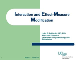 I nteraction and  E ffect- M easure  M odification