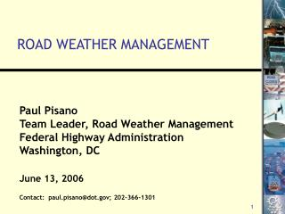 ROAD WEATHER MANAGEMENT