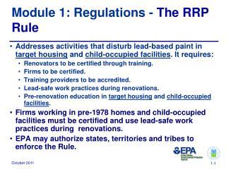 Module 1: Regulations -  The RRP Rule